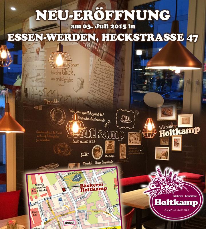 Bäckerei Holtkamp Essen-Werden, Filiale Essen-Werden, Bäckerei & Konditorei Holtkamp, Neu-Eröffung, Heckstraße 47, Standortkarte, Anfahrtskarte, Anfahrtsskizze