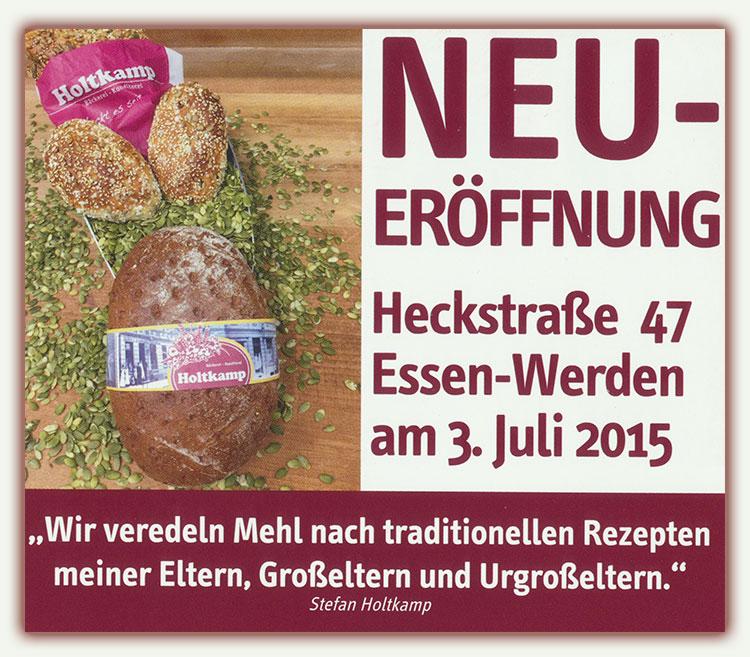 Bäckerei Holtkamp Essen-Werden, Filiale Essen-Werden, Bäckerei & Konditorei Holtkamp, Neu-Eröffung, Heckstraße 47
